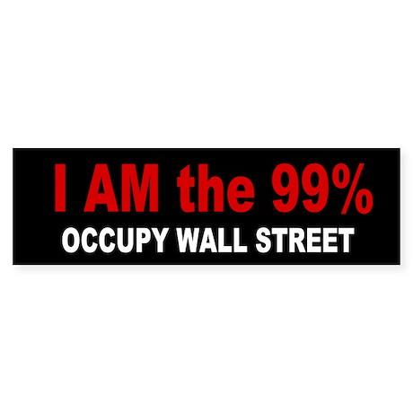 I am the 99 Percent Sticker (Bumper)