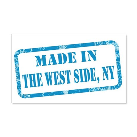 MADE IN THE WEST SIDE 22x14 Wall Peel