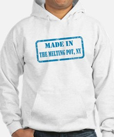 MADE IN THE MELTING POT Hoodie