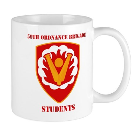 SSI-59th Ordnance Brigade - Students with Text Mug