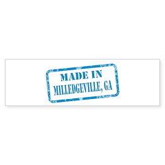 MADE IN MILLEDGEVILLE, GA Bumper Sticker