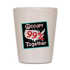 occupy together peace Shot Glass
