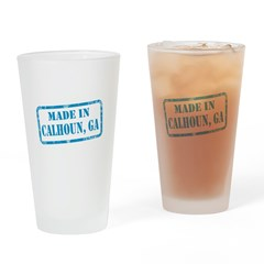 MADE IN CALHOUN, GA Drinking Glass