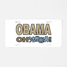 Obama Oh Crap ! Aluminum License Plate