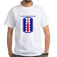 SSI-197TH INFANTRY BDE WITH TEXT Shirt