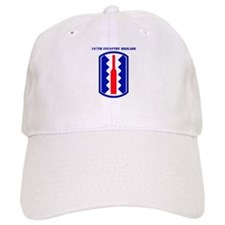 SSI-197TH INFANTRY BDE WITH TEXT Baseball Cap