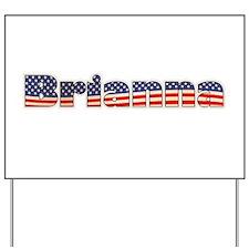 American Brianna Yard Sign