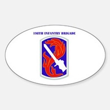 SSI-198TH INFANTRY BDE WITH TEXT Sticker (Oval)