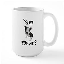 Sup Dawg? Mug