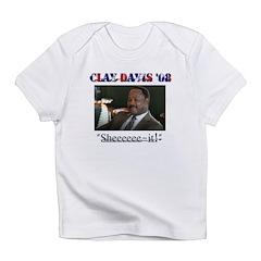 Clay Davis Infant T-Shirt