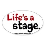 Life's a Stage Sticker