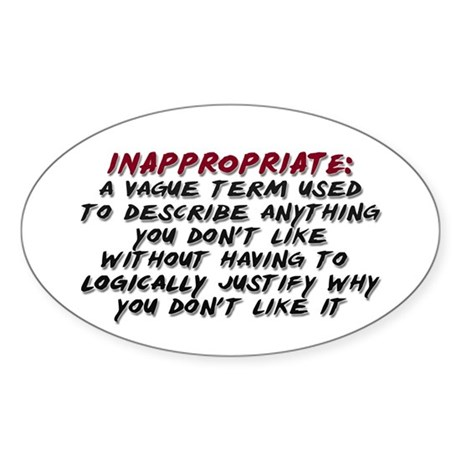 Inappropriate definition sticker oval by soakfish Stickers definition