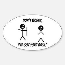 I've got your back Sticker (Oval)