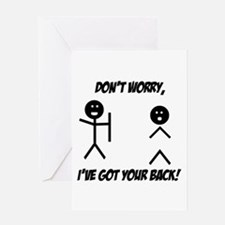 I've got your back Greeting Card
