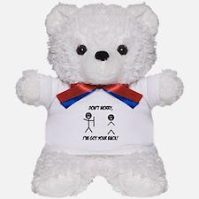 I've got your back Teddy Bear