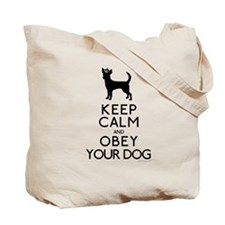 """""""Keep Calm and Obey Your Dog"""" Tote Bag"""