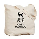 """Keep Calm and Obey Your Dog"" Tote Bag"