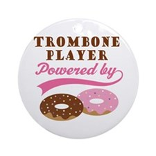 Trombone Player Powered By Donuts Ornament (Round)