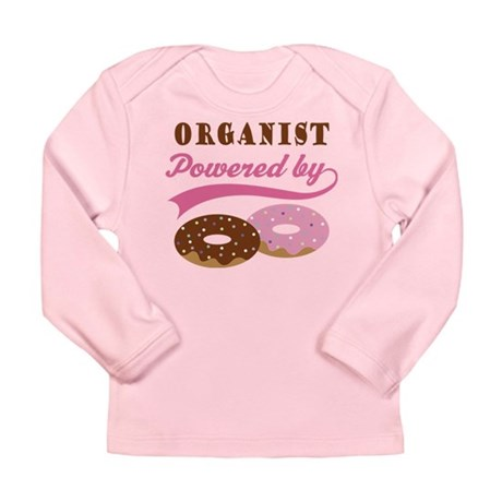 Organist Powered By Donuts Long Sleeve Infant T-Sh