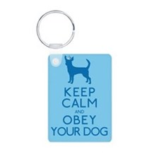 """""""Keep Calm and Obey Your Dog"""" Keychains"""