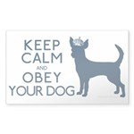 """Keep Calm and Obey Your Dog"" Sticker"