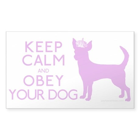 """Keep Calm and Obey Your Dog"" Sticker (Rectangle)"