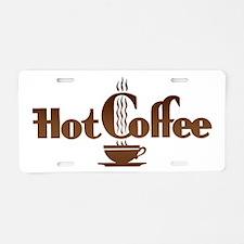 Hot Coffee Aluminum License Plate