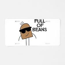 Full Of Beans Aluminum License Plate
