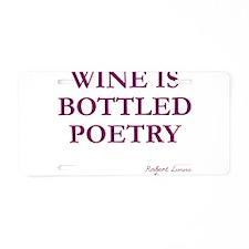 Wine Poetry Aluminum License Plate