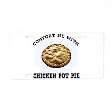 Comfort Chicken Pot Pie Aluminum License Plate