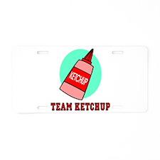 Team Ketchup Aluminum License Plate