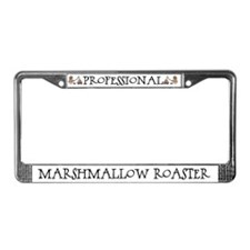 Professional Marshmallow Roaster License Plate Fra