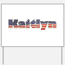 American Kaitlyn Yard Sign