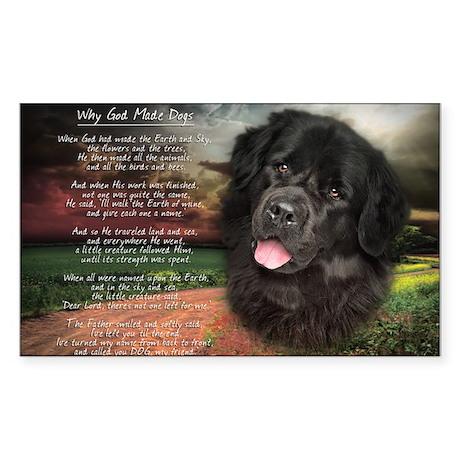 """Why God Made Dogs"" Newfoundland Sticker (Rectangl"
