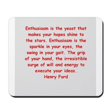 Henry Ford quotes Mousepad