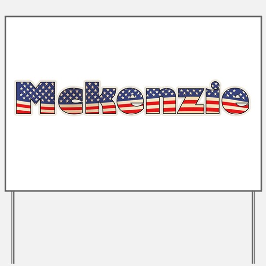 American Mckenzie Yard Sign