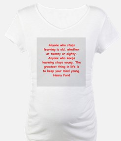 Henry Ford quotes Shirt