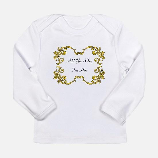 Gold Color Scrolls, Custom Text Long Sleeve Infant
