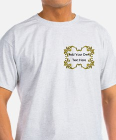 Gold Color Scrolls, Custom Text T-Shirt