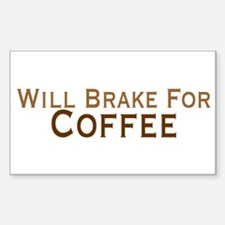 Will Brake For Coffee Decal