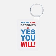 Yes You WIll Keychains