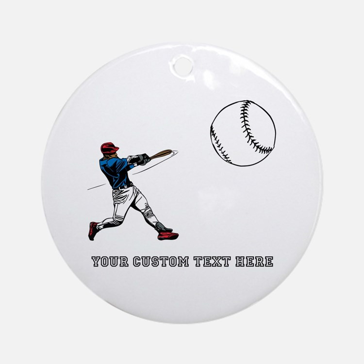 Baseball Player with Custom Text Ornament (Round)