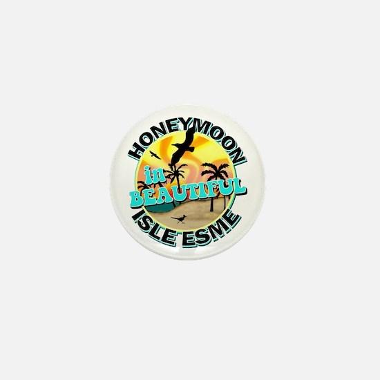 Honeymoon in Beautiful Isle Esme Mini Button