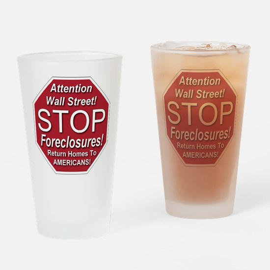 Wall Street Stop Foreclosures Drinking Glass