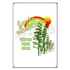 Forks WA Watch Your Neck Banner