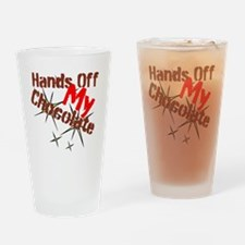 Hands Off My Chocolate Drinking Glass