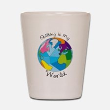 Quilter World Shot Glass