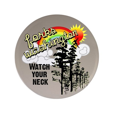 """Forks Watch Your Neck 3.5"""" Button"""