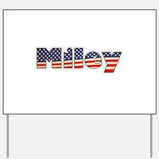 American Miley Yard Sign
