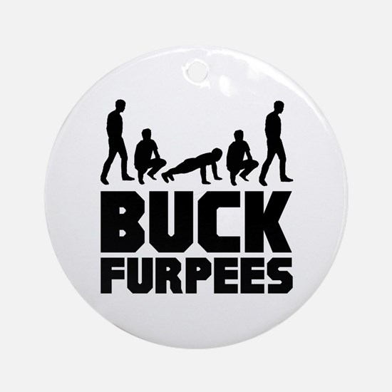 Buck Furpees Burpees Fitness Ornament (Round)